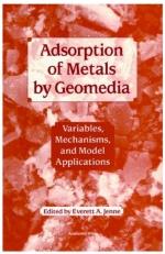 Adsorption of metals by geomedia. Variables, mechannism and model applications /  Адсорбция металлов геомедией. Переменные, механизм и модельные приложения