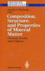 Advanced mineralogy. Composition, structure and properties of mineral matter. Vol 1.