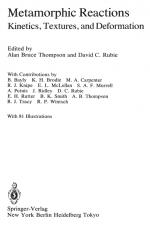 Advances in physical geochemistry. Volume 4. Metamorphic reactions. Kinetics, textures and deformation / Успехи физической геохимии. Выпуск 4. Метаморфические реакции. Кинетика, текстуры и деформация
