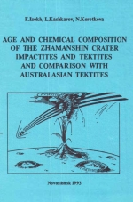 Age and chemical composition of the Zhamanshin crater impactites and tektites and comparison with Australasian tektites