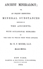 Ancient mineralogy or an inquiry respecting mineral substances mentioned by the ancients: with occasional remarks on the uses which they were applied / Древняя минералогия или исследование минеральных веществ, упомянутых древними