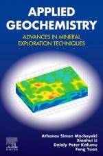 Applied geochemistry. Advances in mineral exploration techniques / Прикладная геохимия. Достижения в области методов разведки полезных ископаемых