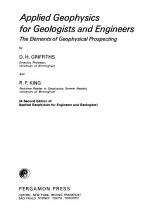 Applied geophysics for geologists and engineers. The elements of geophysical prospectin / Прикладная геофизика для геологов и инженеров. Элементы геофизической разведки