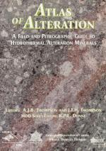 Atlas of alteration. A field and petrographic guide to hydrothermal alteration minerals /  Атлас изменений. Полевое и петрографическое руководство по минералам гидротермальных изменений