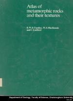 Atlas of metamorphic rocks and their textures / Атлас метаморфических пород и их текстур