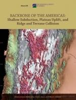 Backbone of the Americas. Shallow subduction, plateau uplift and ridge and terrane collision / Хребет Америки. Малоглубинная субдукция, поднятие плит, коллизия террейнов и хребтов