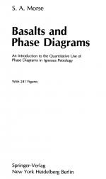 Basalts and phase diagrams. An introduction to the quantitative use of phase diagrams in igneous petrology / Базальты и фазовые диаграммы. Введение в количественное использование фазовых диаграмм в магматической петрологии