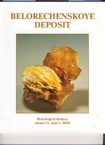 Mineralogical Almanac. Volume 15. Issue 2. Mineralogy of the Belorechenskoye Deposit (Northern Caucasus, Russia)