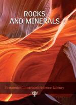 Britannica illustrated science library. Rocks and minerals / Иллюстрированная научная библиотека Британика. Породы и минералы
