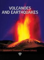 Britannica illustrated science library. Volcanoes and earthquakes / Иллюстрированная научная библиотека Британика. Вулканы и землетрясения