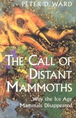 The Call of Distant Mammoths. Why the Ice Age Mammals Disappeared / Зов мамонтов. Почему мамонты исчезли в ледниковый период