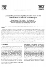 Concepts for geochemical gold exploration based on the abundance and distribution of ultrafine gold