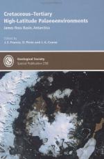 Cretaceous-tertiary high-latitude palaeoenvironments: James Ross basin, Antarctica / Мел-третичные палеообстановки в высоких широтах: Бассейн Джеймса Росс, Антарктида