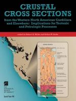 Crustal Cross Sections from the Western North American Cordillera and Elsewhere: Implications for Tectonic and Petrologic Processes / Разрез коры западных североамериканских Кордильер и иных местах: значение для тектонических и петрологических процессов