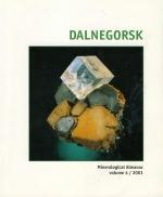 Dalnegorsk. Mineralogical almanac / Дальнегорск. Минералогический альманах