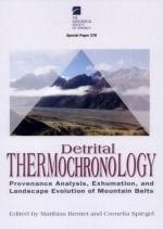 Detrital thermochronology—Provenance analysis, exhumation, and landscape evolution of mountain belts / Детритовая термохронология - анализ происхождения, эксгумация, и ландшафтная эволюция горных поясов