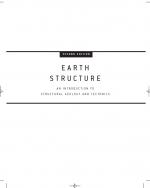 Earth Structure: An Introduction to Structural Geology and Tectonics (Second Edition) / Строение Земли - Введение в структурную геологию и тектонику (второе издание)