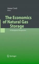 The Economics of Natural Gas Storage. A European Perspective / Экономика хранения природного газа