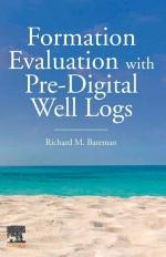 Formation Evaluation with Pre-Digital Well Logs / Оценка пласта с помощью предварительных цифровых каротажных диаграмм