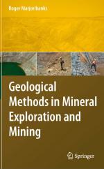 Geological methods in mineral exploration and mining / Геологические методы разведки и добычи полезных ископаемых