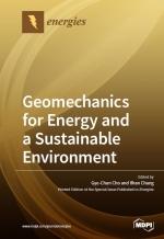 Geomechanics for Energy and a Sustainable Environment / Геомеханика для энергетики и устойчивости окружающей среды