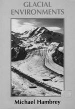 Glacial environments / Окружающая среда ледников
