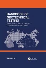 Handbook of Geotechnical Testing. Basic Theory, Procedures and Comparison of Standards / Руководство по геотехническим исследованиям. Основы, процессы, сравнение стандартов