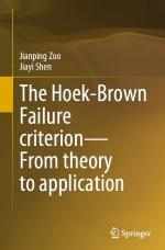 The Hoek-Brown Failure criterion—From theory to application / Критерий Хоека-Брауна - от теории к практике