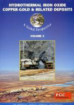 Hydrothermal iron oxide copper-gold and related deposits. Volume 2 / Медно-золотые месторождения в железистых кварцитах