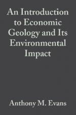 An introduction to economic geology and its environmental impact / Введение в экономическую геологию и ее влияние на окружающую среду