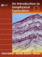 An introduction to geophysical exploration / Введение в геофизические методы исследования