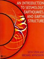 An introduction to seismology, earthquakes and earth structure / Введение в сейсмологию, землетрясения и строение Земли