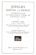Jewelry. Making and design/ An illustrated text book for Teachers, Students of Design, and Craft Workers in Jewelry
