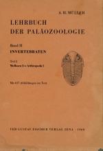 Lehrbuch der Palaozoologie. Band II. Invertbraten. Teil 2. Mollusca 2- Arthropoda 1