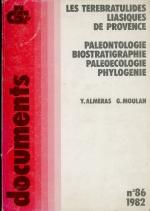 Les terebratulides liasiques de Provence (paleontologie-biostratigraphie-paleoecologie-phylogenie)