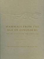Mammals from the age of dinosaurs. Origins, evolution and structure /  Млекопитающие с эпохи динозавров. Происхождение, эволюция и структура
