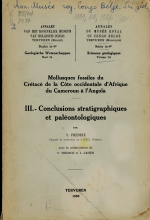 Mollusques fossiles du cretace de la Cote occidentale d'Afrique du Cameroun a l'Angola. III Conclusions stratigraphiques et paleontologiques