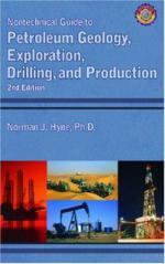 Нетехническое руководство по геологии нефти и газа, разведке, бурению и добыче,