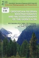 Ordovician-silurian biostratigraphy and paleogeography of the Gorny Altay / Ордовикско-силурийская биостратиграфия и палеонтология Горного Алтая
