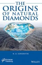The origins of natural diamonds / Происхождение природных алмазов
