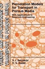 Percolation Models for Transport in Porous Media With Applications to Reservoir Engineering / Перколяционные модели транспорта в пористых средах с применением в разработке пластов