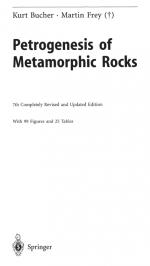 Petrogenesis of Metamorphic Rocks / Петрогенезис (петрология) метаморфических горных пород