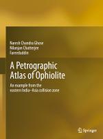 A Petrographic atlas of ophiolites. An example from the eastern India-Asia collision zone / Петрографический атлас офиолитов. Пример из восточной Индо-Азиатской колизионной зоны