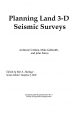 Planning Land 3-D Seismic Surveys