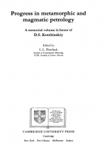 Progress in metamorphic and magmatic petrology. A memorial volume in honor of D.S. Korzhinskiy / Развитие метаморфической и магматический петрологии. Выпуск памяти Коржинского Д.С.