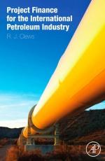 Project finance for the international petroleum industry / Проектное финансирование для международной нефтедобывающей промышленность
