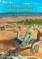 In Pursuit of Early Mammals / В погоне за первыми млекопитающими