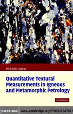 Quantitative textural measurements in igneous and metamorphic petrology / Количественные текстурные измерения в магматической и метаморфической петрологии