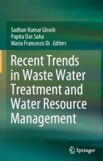 Recent Trends in Waste Water Treatment and Water Resource Management / Последние тенденции в очистке сточных вод и управлении водными ресурсами