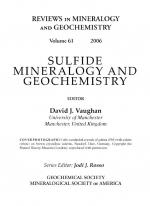 Reviews in mineralogy and geochemictry. Sulfide Mineralogy and Geochemistry /  Сульфидная минералогия и геохимия. Volume 61